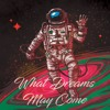 What Dreams May Come x J. Hills
