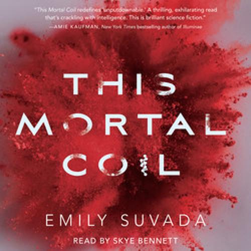 THIS MORTAL COIL Audiobook Excerpt