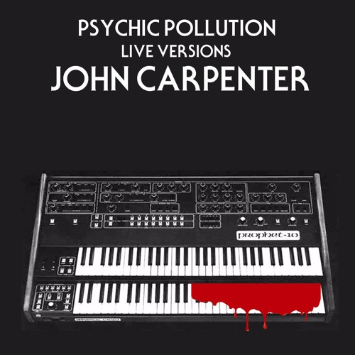 Live Versions : John Carpenter