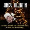 Andy Martin - Rockin' Around The Christmas Tree