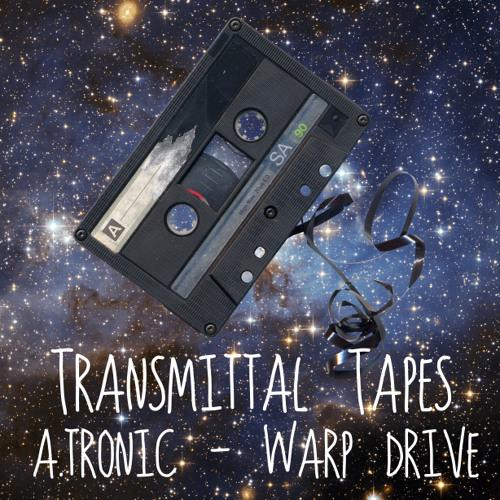 Transmittal Tapes #7 A. Tronic - Warp Drive
