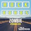 "[ROCK & ROADS] - Episodio 019 - ""Zombie"" (05-11-17)"