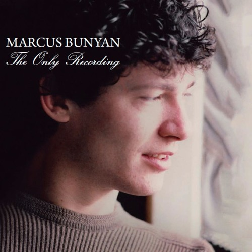 Marcus Bunyan 'The Only Recording' 1977