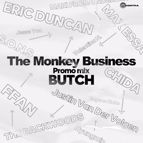 The Monkey Business Promo Mix _ BUTCH