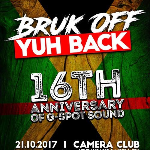 Bruk Off Yuh Back - G - Spot 16th Anniversary Dance  @ Camera Club (3rd Part O.S.F.)