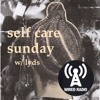 self care sunday S3EP3 - 5th November 2017