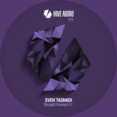 Hive Audio 075 - Sven Tasnadi - Straight Forward EP
