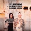 DJ Vadim & Blackstone - That's Not Me feat. Aima the Dreamer
