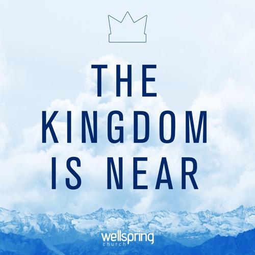 The Kingdom Is Near | Pastor Steve Gibson