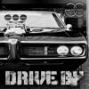 Drive By (Eric Bellinger Remake)
