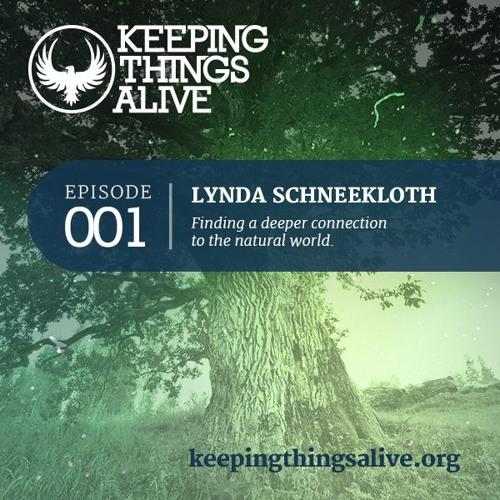 001 Lynda Schneekloth - Restoration, Climate Justice, & Shifting Culture