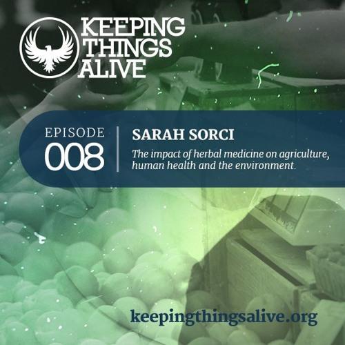008 Sarah Sorci - Herbal Medicine, Holistic Health, & Native Plants