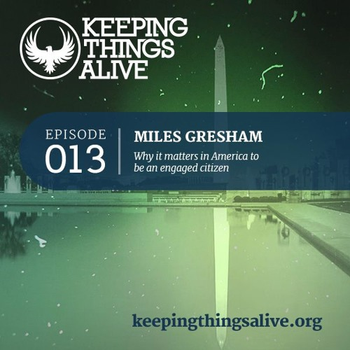 013 Miles Gresham - Get Out the Vote & Civic Responsibility