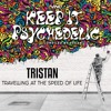Tristan - Travelling At The Speed Of Life