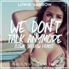 Charlie Puth And Selena Gomez We Dont Talk Anymore Lowik Sarrow Remix Mp3