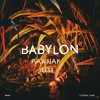 Ekali Ft. Denzel Curry – Babylon (RAWnak Flip)