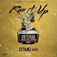 OTMG feat. Mo3 - Run It Up