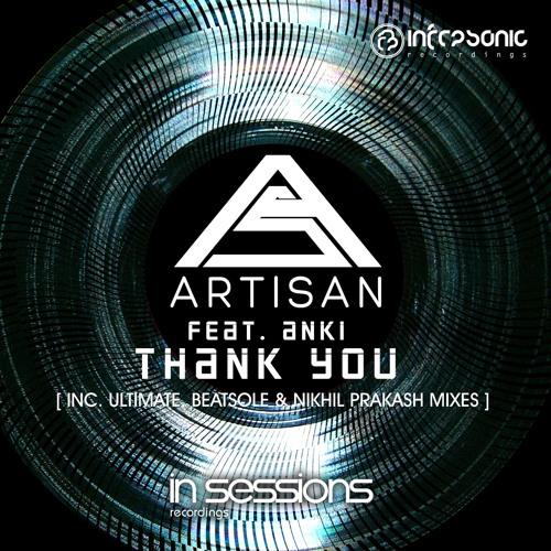 Artisan feat. Anki - Thank You (Nikhil Prakash Remix) [In Sessions] OUT NOW!