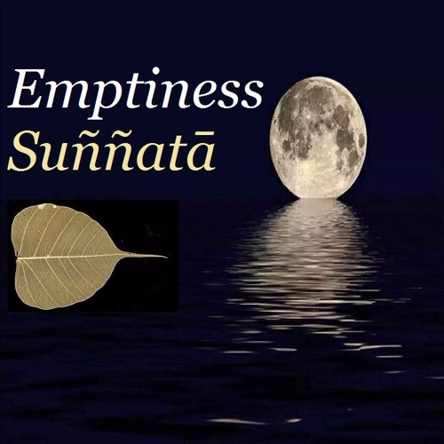 Guided Meditation on Emptiness Suññatā