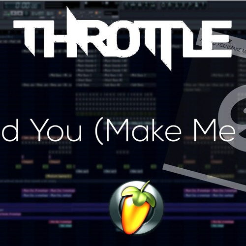 Throttle - Found You (Make Me Yours) (Remake) + FLP