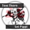 TONI THORN - Sei Pipi (Original Mix)[#23 Top100 MNML]