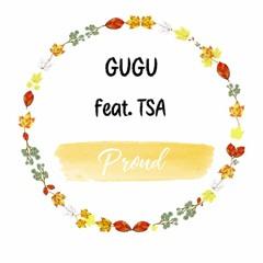 Proud ft. TSA (Prod. The Boy)