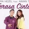 Fara Hezel Ft. Aiman Tino - Terasa Cinta (Official Lyric Video)