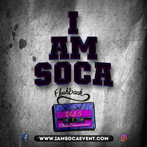 I Am Soca Flashback Vol 5