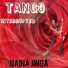 Tango Interrupted