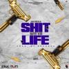 Drum God - Shit Wit Yo Life (ft. Jay Fizzle) [Prod. By Drum God]