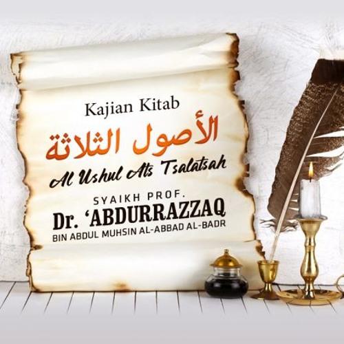 Kitab Al-Ushul Ats-Tsalatsah: Pokok yang Ke-2; Penjelasan Anna Muhammadan Rasulullah