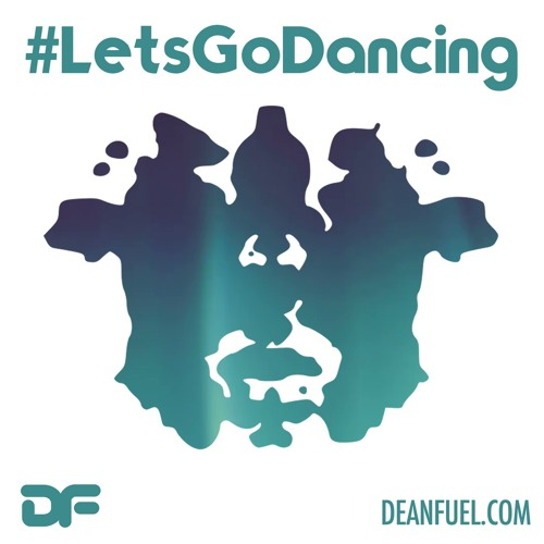 #LetsGoDancing - Podcast series by Dean Fuel