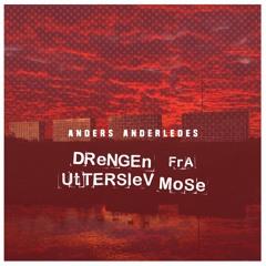 Anders Anderledes - Anders