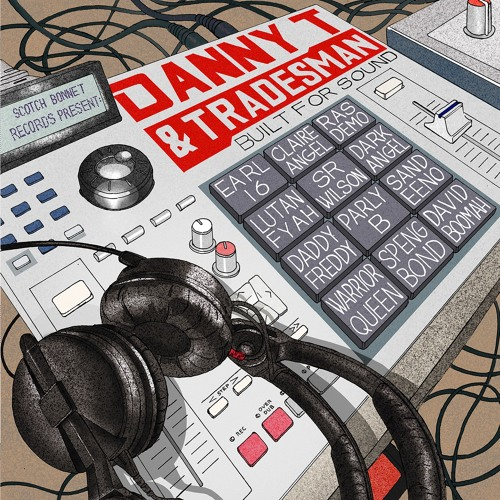 Danny T & Tradesman - Do Not Worry Ft Sr Wilson [Preview]