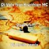 Dj Valo feat Krysthian MC - Dove Vai (Dj Art@k remix)