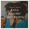 Love Galore x Bad - SZA & Wale