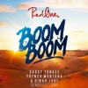 Boom Boom - RedOne, Daddy Yankee, French Montana & Dinah Jane (The Marraquets Remix)