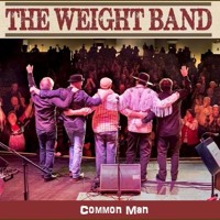 The Weight Band - Common Man