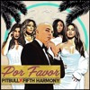 Pitbull - POR FAVOR ft. Fifth Harmony (Tony Fernandez Bootleg)COPYRIGHT