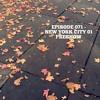 Episode 071 - New York City 01 PRESHOW