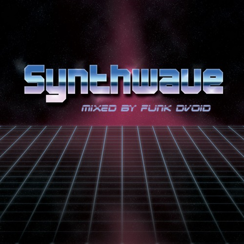 Synthwave Vol 1. mixed by Funk D'Void