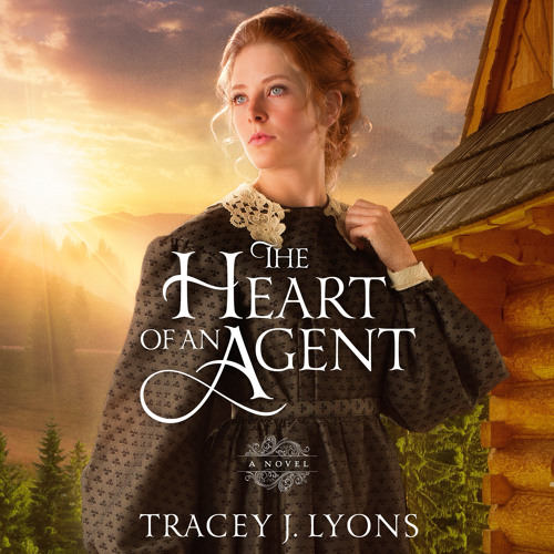 The Heart of an Agent by Tracey J. Lyons