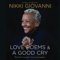 Nikki Giovanni on A GOOD CRY