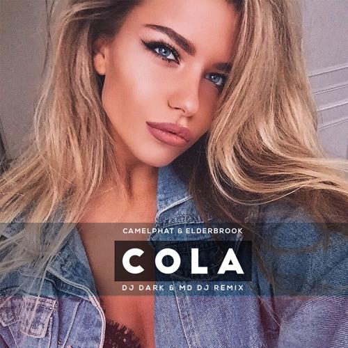 Camelphat & Elderbrook - Cola (Dj Dark & MD Dj Remix)