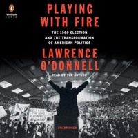 S2 E78: Lawrence O'Donnell, Author of Playing With Fire