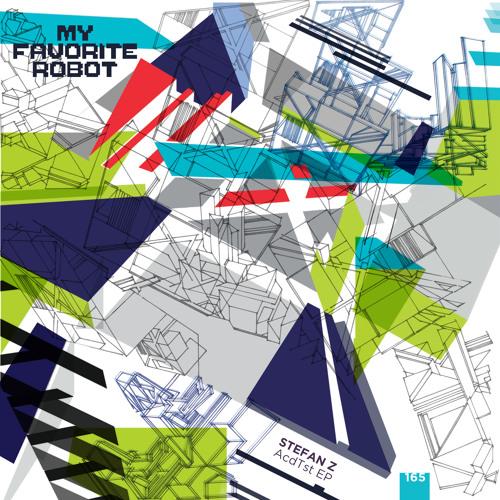 Stefan Z - AcdTst (Original Mix) [My Favorite Robot Records] [MI4L.com]