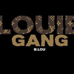 B. LOU- LOUIE GANG (GUCCI GANG REMIX)
