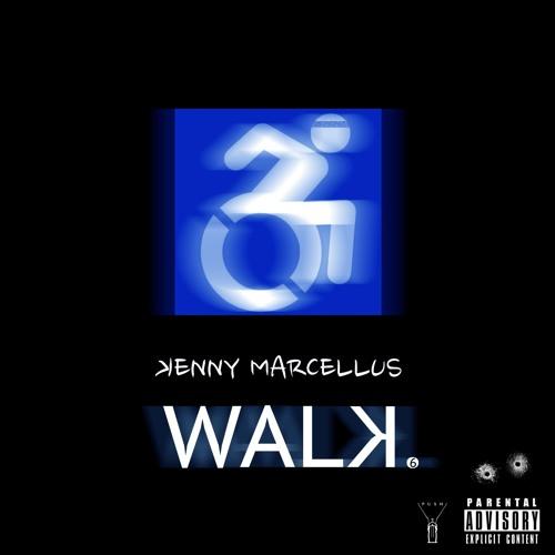 Kenny Marcellus - Walk(Freestyle)