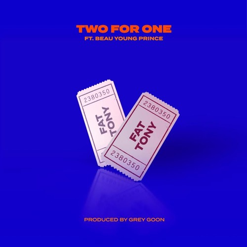 Two For One feat. Beau Young Prince (Prod. by Grey Goon)