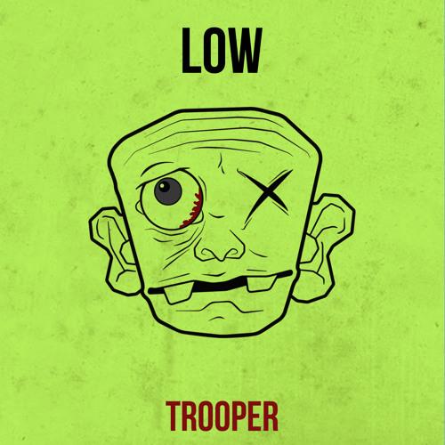 TROOPER - LOW